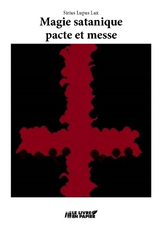Calendrier Satanique 2019.Magie Satanique Pacte Et Messe