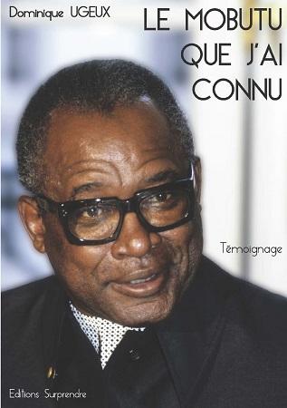 Le Mobutu Que J Ai Connu