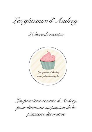 Publier Un Livre Avec Le Livre En Papier Les Gâteaux DAudrey - Editer un livre de cuisine