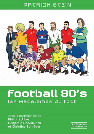 Football 90's : Les Madeleines du foot