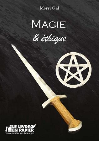 Magie et éthique - Merri Gal (Livre)
